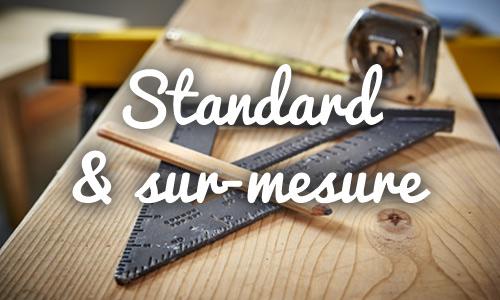 Menuiserie standard et sur-mesure
